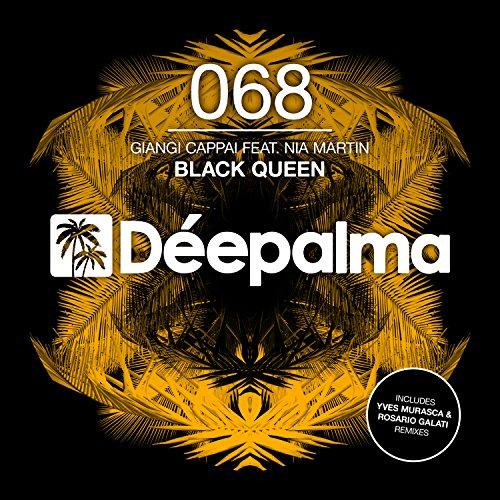 Black Queen (Incl. Yves Murasca & Rosario Galati Remix)