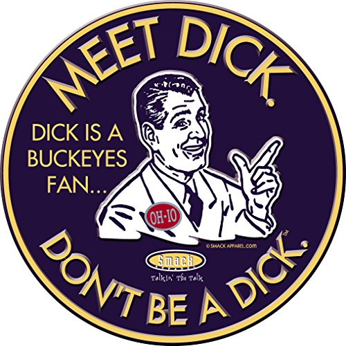 (Smack Apparel Michigan Football Fans. Don't Be A Dick. Embossed Metal Man Cave Sign)