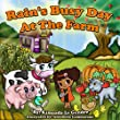 Rain's Busy Day At The Farm (Naturebella's Kids Books Series Book 2)
