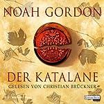 Der Katalane | Noah Gordon