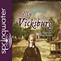 My Vicksburg Audiobook by Ann Rinaldi Narrated by Kathy Garver