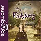 Front cover for the book My Vicksburg by Ann Rinaldi