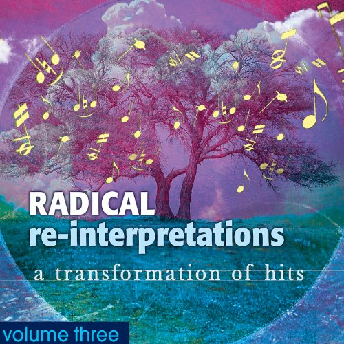 Radical Re-Interpretations: A ...