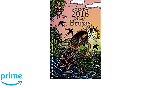 Agenda de las brujas 2016 (Spanish Edition): Llewellyn ...