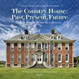 img - for The Country House: Past, Present, Future: Great Houses of The British Isles book / textbook / text book