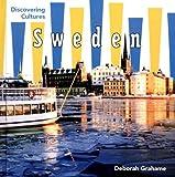 Sweden, Deborah A. Grahame, 0761419853