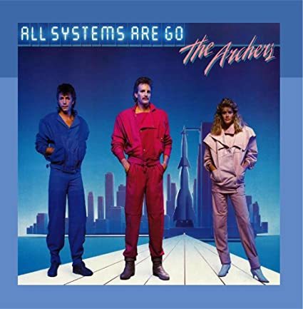 The Archers - All Systems Are Go (1984)