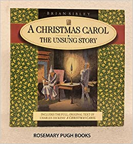 When Was A Christmas Carol Written.A Christmas Carol The Unsung Story Amazon Co Uk Charles