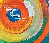 David Liebman / Aarhus Jazz Orchestra ReWrite of Spring Other Classic