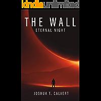 The Wall: Eternal Night