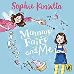 Mummy Fairy and Me | Sophie Kinsella