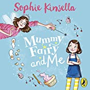 Mummy Fairy and Me   Sophie Kinsella