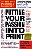 Image of Putting Your Passion Into Print: Get Your Book Published Successfully! (Essential Guide to Getting Your Book Published: How to Write)