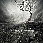 Chilling Horror Stories, Volume 1 | George Gordon Byron,Ambrose Bierce,M. R. James, Saki