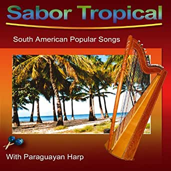 Sabor Tropical (South American Popular Songs) by Orlando ...