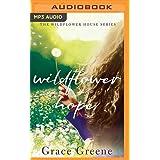 Wildflower Hope (The Wildflower House)