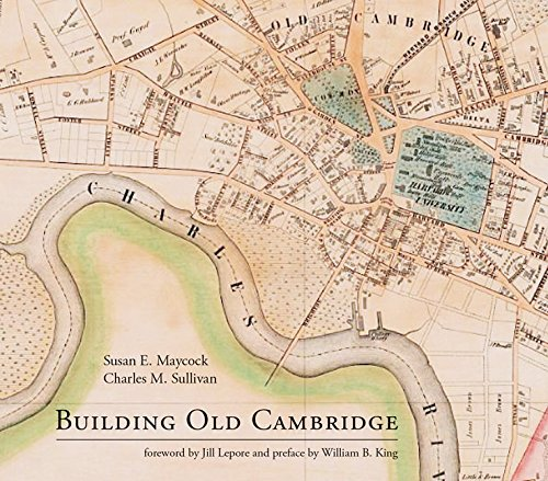 Building Old Cambridge: Architecture and Development (The MIT Press) ebook