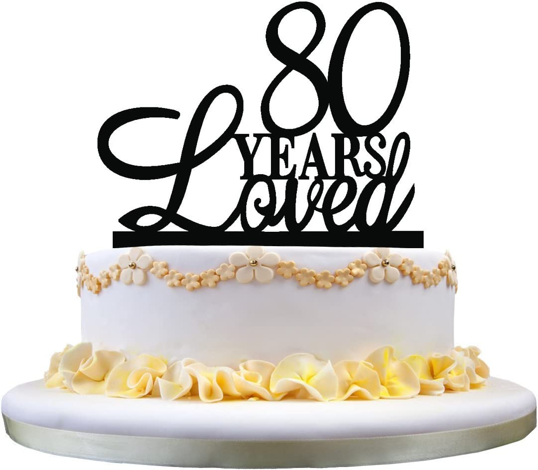 Super 80 Years Loved Cake Topper Classy 80Th Birthday Cake Topper 80Th Funny Birthday Cards Online Alyptdamsfinfo