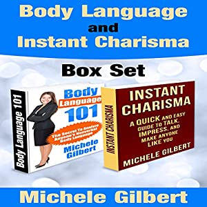 Body Language and Instant Charisma Set Audiobook