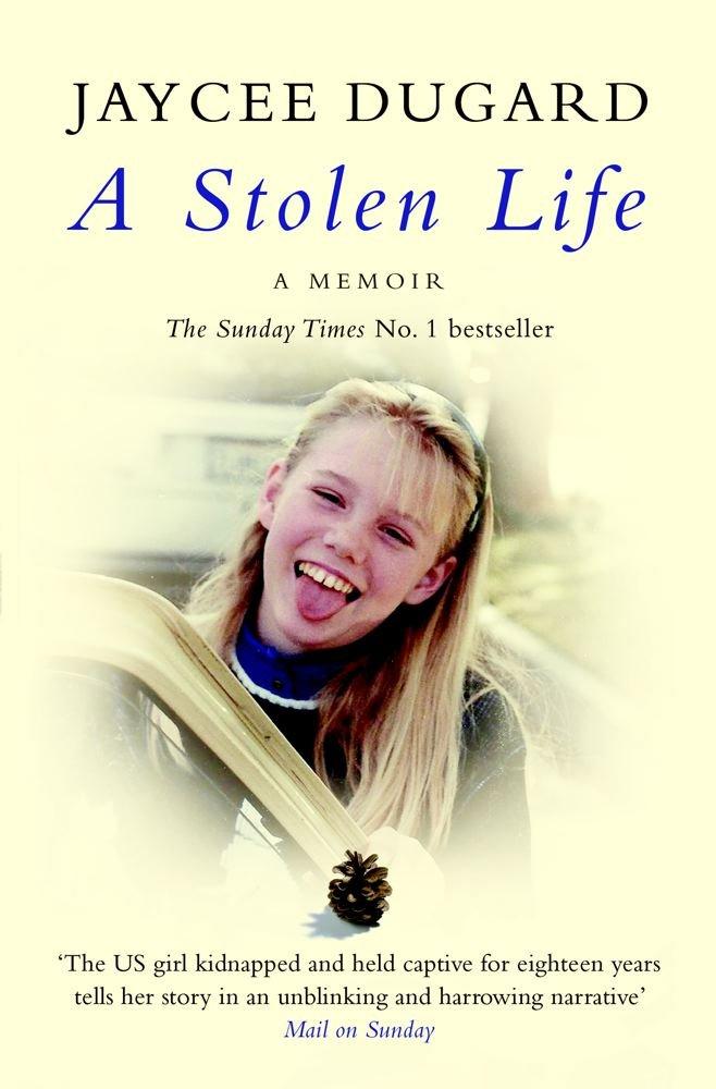 A Stolen Life: Amazon co uk: Jaycee Dugard: 9780857207135: Books