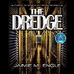 The Dredge | Jaimie Engle