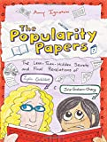 The Less-Than-Hidden Secrets and Final Revelations of Lydia Goldblatt and Julie Graham-Chang (The Popularity Papers #7)