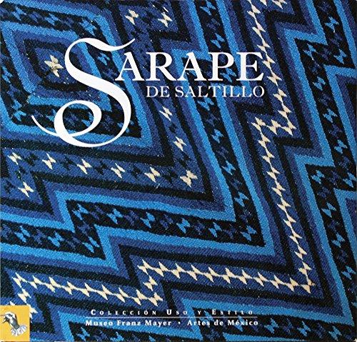 Sarape de Saltillo (Uso Y Estilo/ Use and Style) (Spanish Edition)