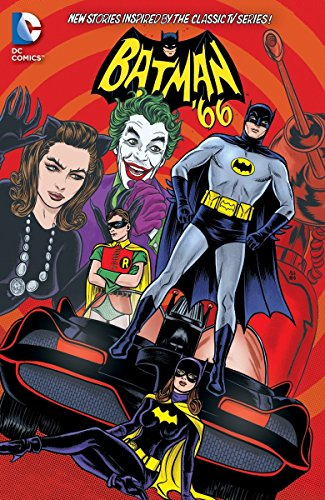 Batman '66 Vol. 3: New Stories Inspired by the Classic TV Series! -
