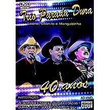 40 Anos - Trio Parada Dura