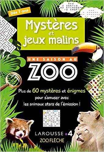 Amazon Fr Mysteres Et Jeux Malins Une Saison Au Zoo