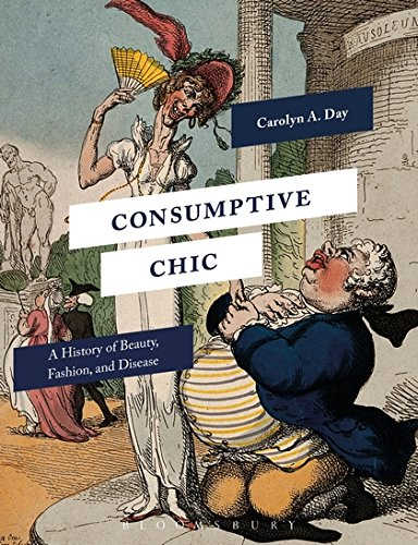 Consumptive Chic: A History of Beauty, Fashion, and - European Fashion Modern