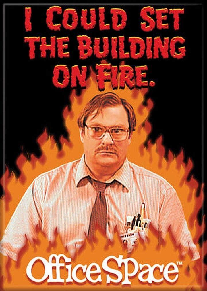 Ata-Boy Office Space Milton on Fire 2.5