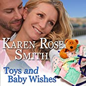 Toys and Baby Wishes: Finding Mr. Right, Book 5 | Karen Rose Smith