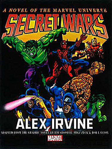 Marvel Super Heroes Secret Wars: A Novel of the Marvel Universe