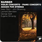 Barber: Violin Concerto, Op. 14 / Piano Concerto, Op. 38 / Adagio for Strings