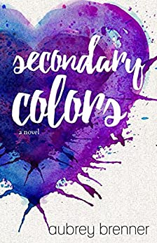 Secondary Colors by [Brenner, Aubrey]