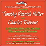 A Yuletide Visit with the Man Who Invented Christmas | Charles Dickens