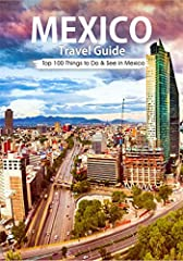 Your Ultimate Guide to Mexico Travel!Why You Need this book?We tell you the things that other Mexico travel guides don't. Here's a snippet of what you'll learn from the book.- the very best things to eat, from street food staples like tacos a...