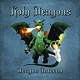 Dragon Inferno by Holy Dragons