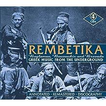 Rembetika: Greek Music from the Underworld - Baglamas, Bouzoukis & Bravado