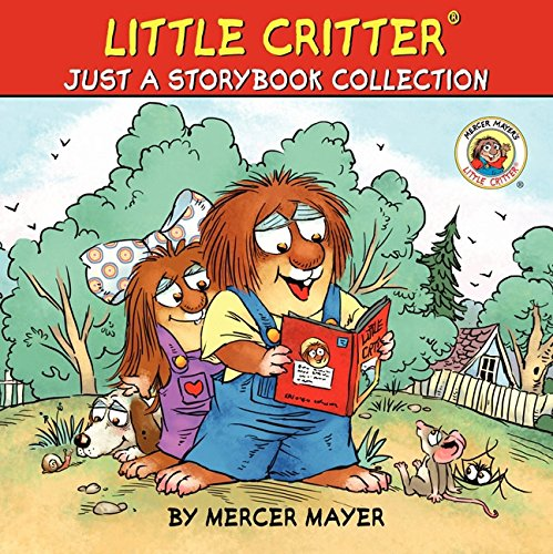 Little Critter: Just A Storybook Collection, Mercer Mayer