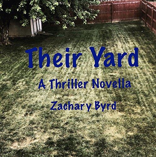 - Their Yard: A Thriller Novella