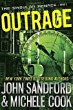 Outrage (The Singular Menace, 2) by Sandford, John, Cook, Michele(July 14, 2015) Hardcover