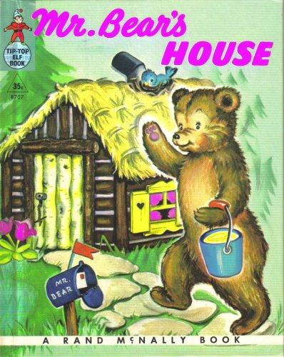 Mr. Bear's House (A Rand McNally Elf Book)