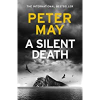 A Silent Death: The brand-new thriller from #1 bestseller Peter May!