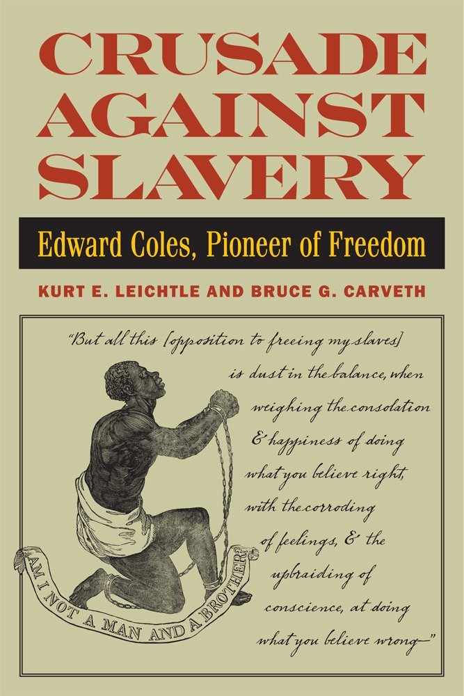 Download Crusade Against Slavery: Edward Coles, Pioneer of Freedom pdf