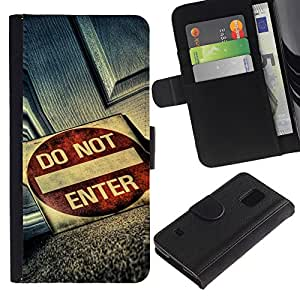 Ihec-Tech / Flip PU Cuero Cover Case para Samsung Galaxy S5 V SM-G900 - Do Not Enter Grunge Sign
