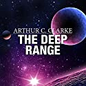 The Deep Range Audiobook by Arthur C. Clarke Narrated by Ray Porter