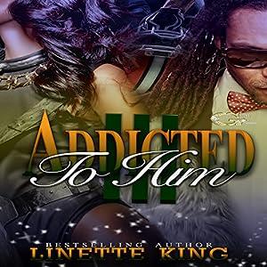 Addicted to Him 3 Audiobook