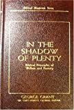 img - for In the Shadow of Plenty - Biblical Principles of Welfare and Poverty - George Grant book / textbook / text book